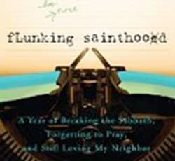 Flunking Sainthood
